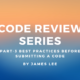 CODE REVIEW SERIES